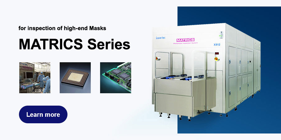 MATRICS series for inspection of high-end Masks
